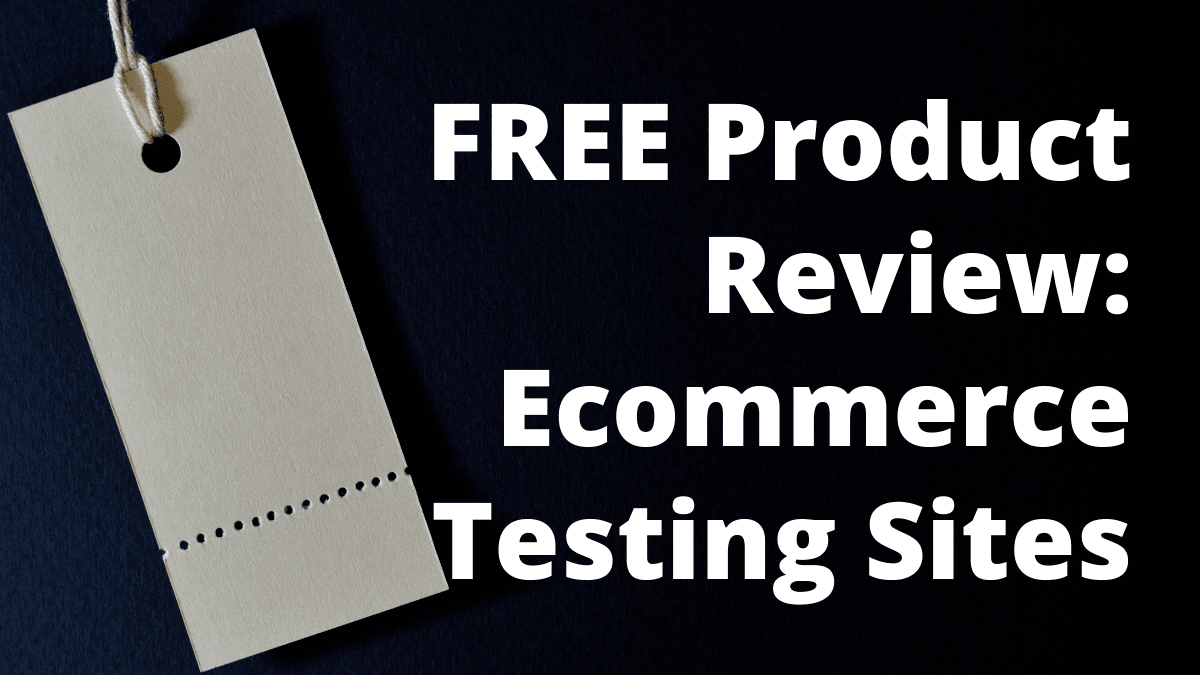 FREE Product Review_ Ecommerce Testing Sites